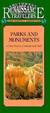 Parks & Monuments of New Mexico, Colorado & Utah