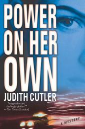 Power on Her Own: A Mystery