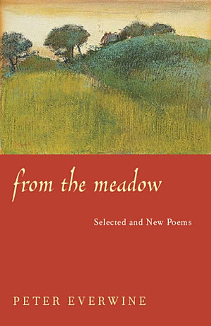 From The Meadow: Selected And New Poems  book cover