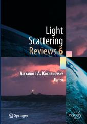 Light Scattering Reviews, Vol. 6: Light Scattering and Remote Sensing of Atmosphere and Surface