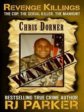 Revenge Killings - The Chris Dorner Story