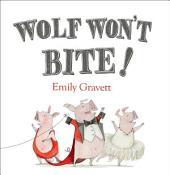 Wolf Won't Bite!: with audio recording