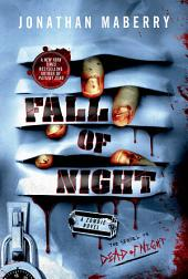 Fall of Night: A Zombie Novel