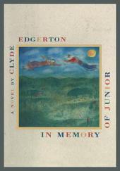 In Memory of Junior: A Novel