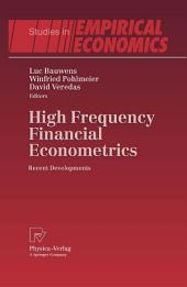High Frequency Financial Econometrics: Recent Developments