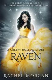 Raven: A Creepy Hollow Story