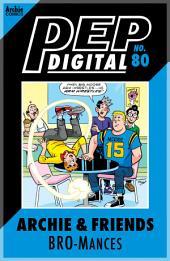 Archie & Friends: Bromances