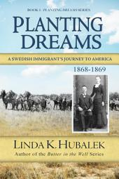 Planting Dreams: A Swedish Immigrant's Journey to America