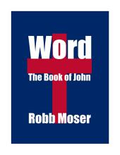 Word: The Book of John
