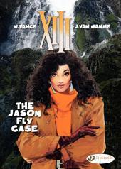 XIII - Volume 6 - The Jason Fly Case
