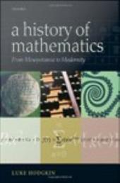 A History of Mathematics : From Mesopotamia to Modernity: From Mesopotamia to Modernity