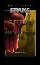 The Official EPAKS Guide to Short Form One