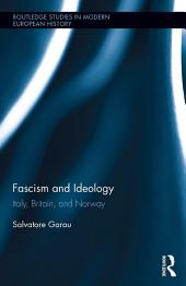 Fascism and Ideology: Italy, Britain, and Norway
