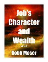 Job's Character and Wealth: Job 1:1-12