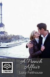 A French Affair: Cariad Singles