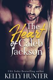 The Heart of Caleb Jackson