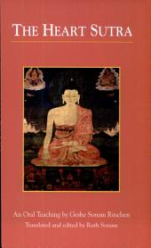 The Heart Sutra: An Oral Teaching by Geshe Sonam Rinchen