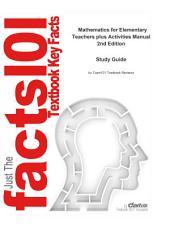 e-Study Guide for: Mathematics for Elementary Teachers plus Activities Manual: Mathematics, Mathematics, Edition 2