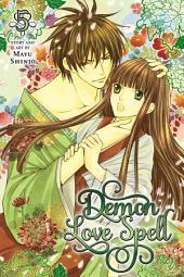 Demon Love Spell: Volume 5