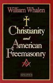 Christianity and American Freemasonry
