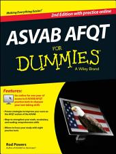 ASVAB AFQT For Dummies, with Online Practice Tests: Edition 2