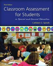 Classroom Assessment for Students in Special and General Education: Edition 3
