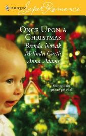 Once Upon a Christmas: Just Like the Ones We Used to Know\The Night Before Christmas\All the Christmases to Come