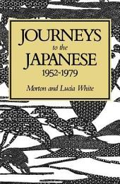 Journeys to the Japanese, 1952-1979