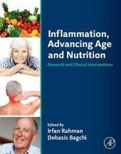 Inflammation, Advancing Age and Nutrition: Research and Clinical Interventions