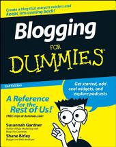 Blogging For Dummies: Edition 2