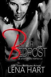 B is for Bedpost (David & Tena #2)