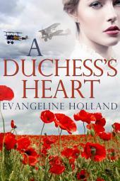 A Duchess's Heart: An American Heiress in Edwardian England