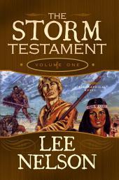The Storm Testament Volume 1