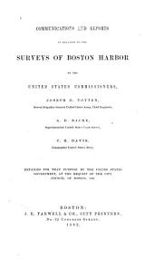 Communications and Reports in Relation to the Surveys of Boston Harbor