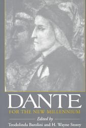 Dante for the New Millennium