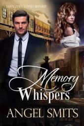 Memory Whispers