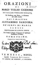 Orazioni di Marco Tullio Cicerone.Tomo terzo. Parte terza