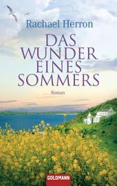 Das Wunder eines Sommers: Roman