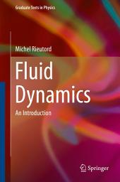 Fluid Dynamics: An Introduction