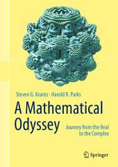 Mathematical Odyssey: Journey from the Real to the Complex