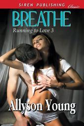 Breathe [Running to Love 3]