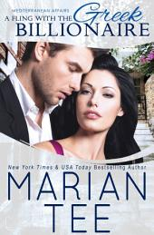 A Fling with the Greek Billionaire: STANDALONE (Mediterranean Affairs)