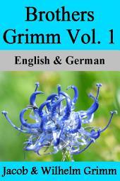 Brothers Grimm Vol. 1: German & English