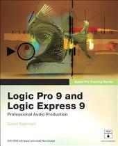 Apple Pro Training Series: Logic Pro 9 and Logic Express 9