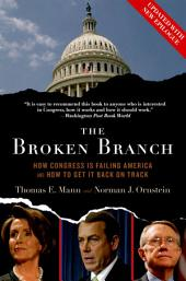 The Broken Branch:How Congress Is Failing America and How to Get It Back on Track