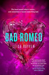 Bad Romeo: Volume 1