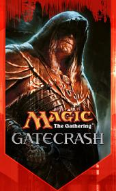 Gatecrash: The Secretist, Part Two