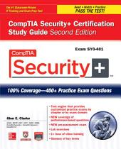CompTIA Security+ Certification Study Guide, Second Edition (Exam SY0-401): Edition 2