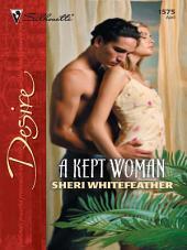 A Kept Woman