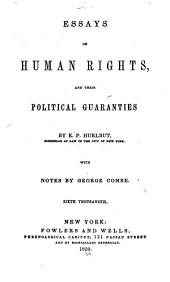 Essays on human rights, and their political guaranties